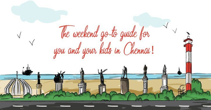 Family Activities To Do In Chennai This Weekend