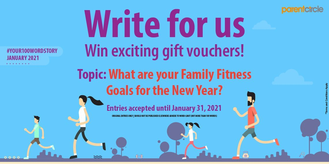 #YOUR100WORDSTORY - JANUARY 2021 | What are your Family Fitness Goals for the New Year?