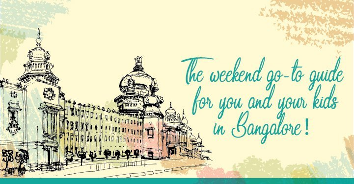 Family Activities To Do In Bangalore This Weekend