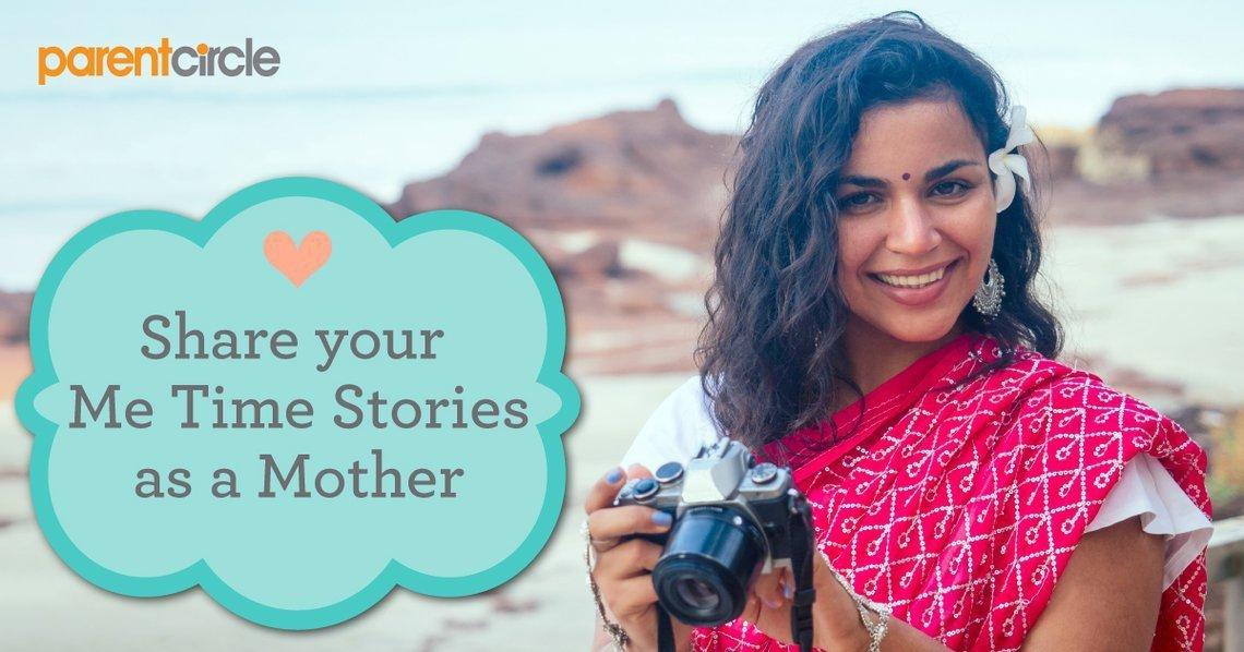 Share your ME TIME Stories as a Mother!