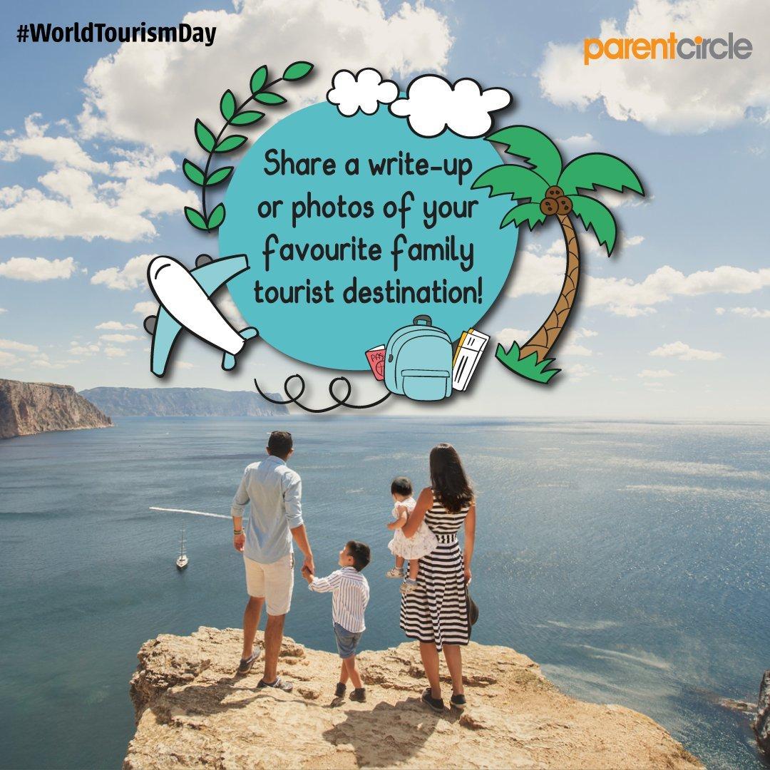 #WorldTourismDay - Share a write-up or photos of your favourite family tourist destination!