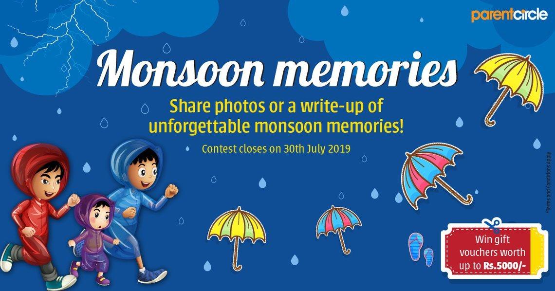 CONTEST ALERT 8 - Monsoon Memories!