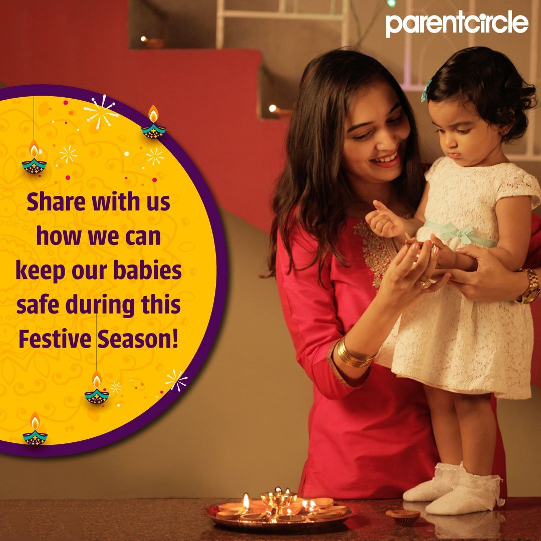 Share with us how we can keep our babies safe during this Festive Season!