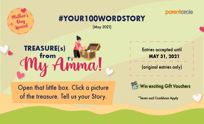 CONTEST ALERT! #Your100WordStory - Mother's Day Special | MAY 2021