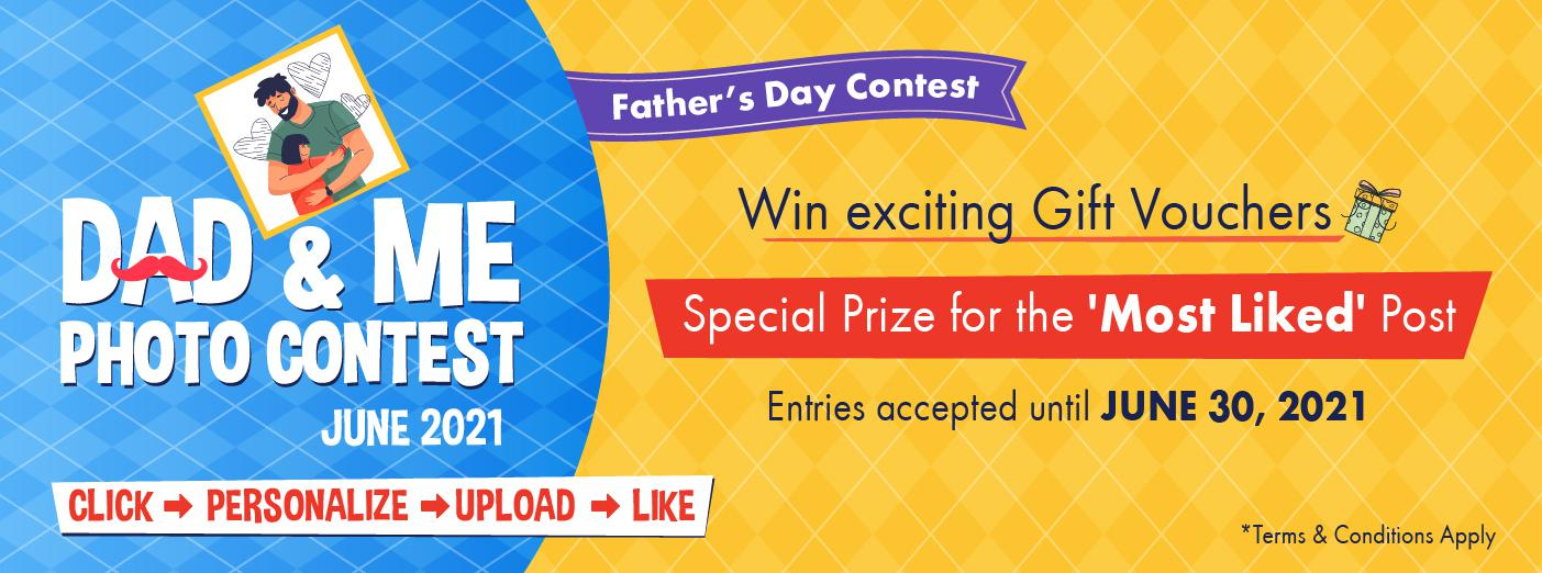 Father's Day Special - 'DAD & ME' PHOTO CONTEST | JUNE 2021